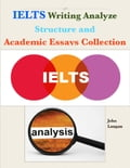 online magazine -  Ielts Writing Analyze - Structure and Academic Essays Collection