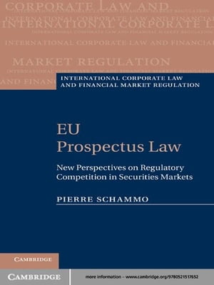 EU Prospectus Law New Perspectives on Regulatory Competition in Securities Markets