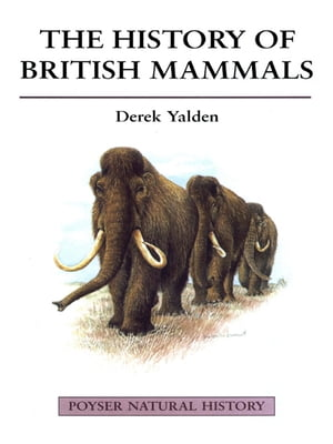 The History of British Mammals