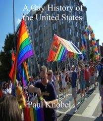 A Gay History of the United States