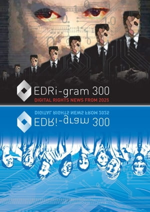 EDRi-gram 300 Digital rights news from 2025