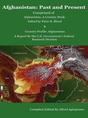 Afghanistan: Past and Present /Comprised of Afghanistan, a Country Study and Country Profile: Afghanistan