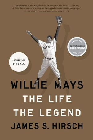 Willie Mays The Life,  The Legend