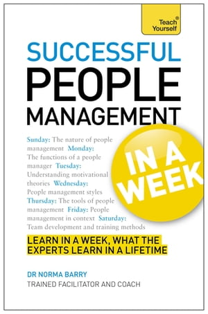 People Management In A Week Managing People In Seven Simple Steps