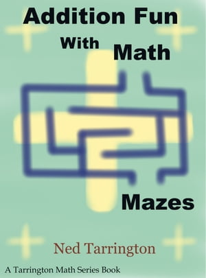 Addition Fun With Math Mazes