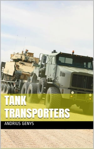 Tank Transporters | Military-Today.com