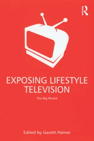 Exposing Lifestyle Television