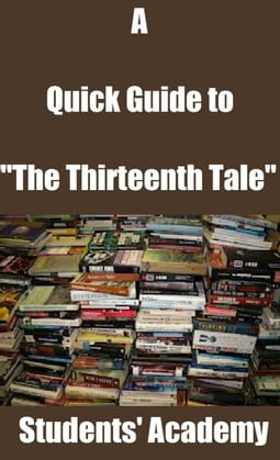 """A Quick Guide to """"The Thirteenth Tale"""""""
