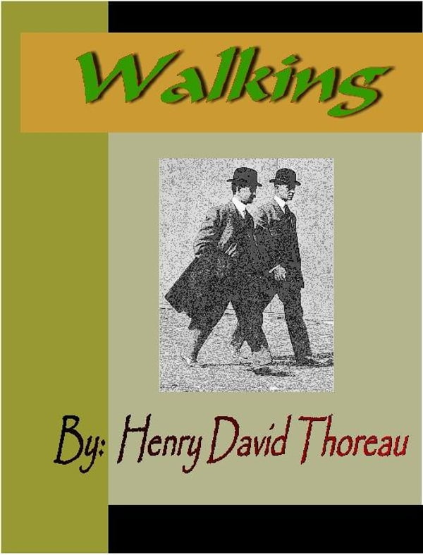 Walking Essay Henry David Thoreau