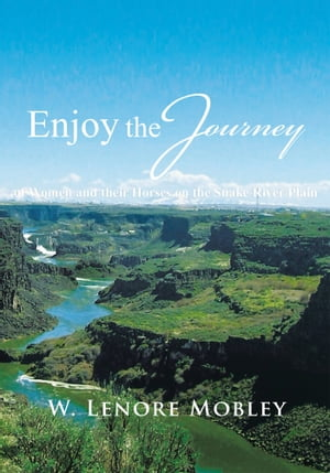 Enjoy the Journey of Women and their Horses along the Snake River Plain