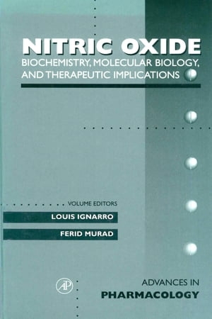 Biochemistry, Molecular Biology, and Therapeutic Implications: Nitric Oxide: Biochemistry, Molecular Biology, And Therapeutic Implications