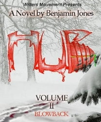 H.U.B. Volume 2: Blowback