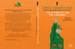 SUBHAS CHANDRA BOSE THE NATIONALIST AND THE COMMANDER
