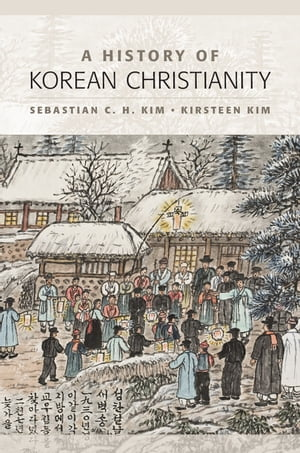 A History of Korean Christianity