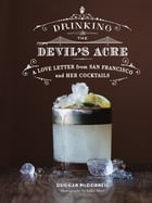 Drinking the Devil's Acre Cover Image