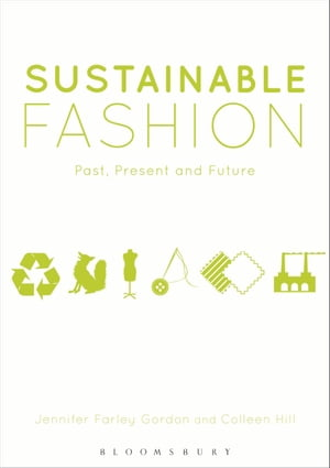 Sustainable Fashion Past,  Present and Future