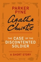 The Case of the Discontented Soldier Cover Image