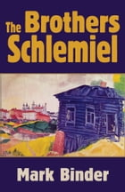 The Brothers Schlemiel Cover Image