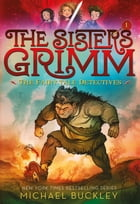 The Fairy-Tale Detectives (The Sisters Grimm #1) Cover Image