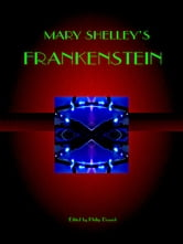 Mary Shelley - Mary Shelley's Frankenstein