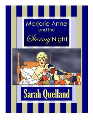 Marjorie Anne and the Stormy Night