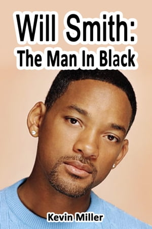 Will Smith: The Man In Black