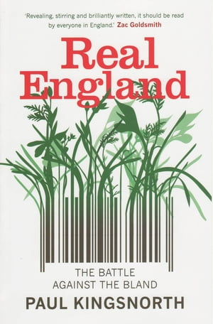 Real England The Battle Against The Bland
