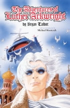 Adventures of Luther Arkwright (2nd edition) Cover Image