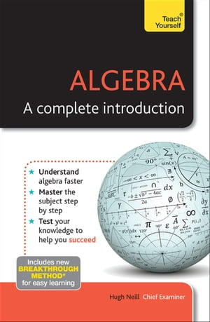 Algebra: A Complete Introduction: Teach Yourself