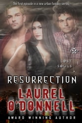 Laurel O'Donnell - Lost Souls - Resurrection