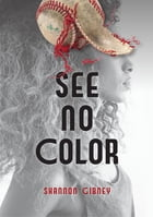 See No Color Cover Image