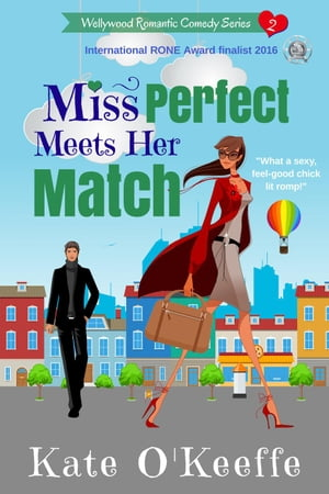 Miss Perfect Meets Her Match