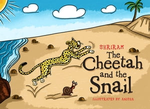 The Cheetah and the Snail
