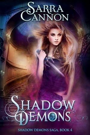 Shadow Demons (The Shadow Demons Saga,  #4)