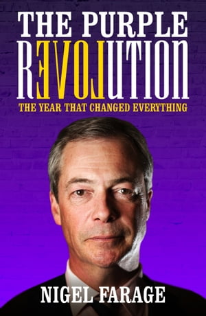 The Purple Revolution The Year That Changed Everything