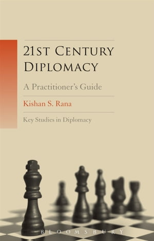 21st-Century Diplomacy A Practitioner's Guide