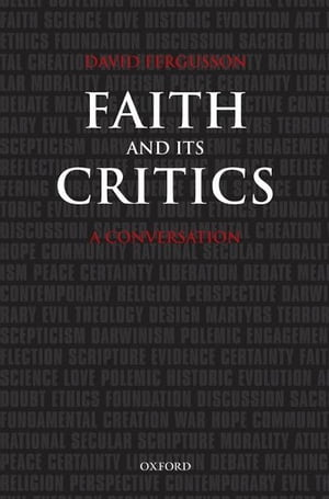 Faith and Its Critics A Conversation