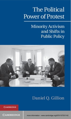 The Political Power of Protest Minority Activism and Shifts in Public Policy