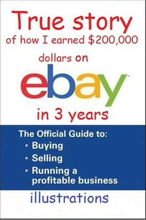 True story of how I earned $200,000 dollars on eBay in 3 years