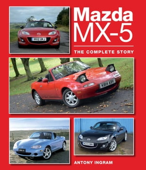 Mazda MX-5 The Complete Story
