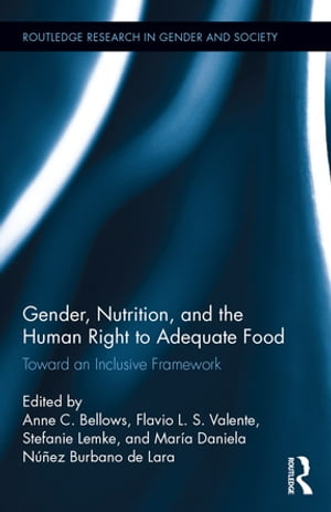 Gender, Nutrition, and the Human Right to Adequate Food