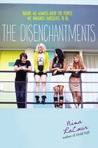 The Disenchantments Cover Image