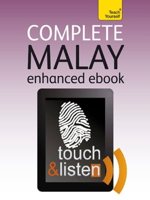 Complete Malay (Bahasa Malaysia): Teach Yourself