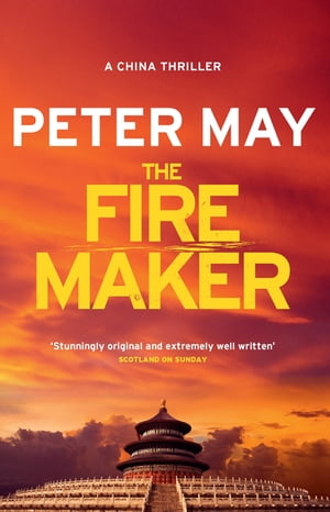 The Firemaker China Thriller 1