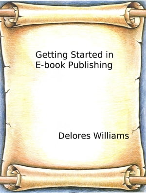 Getting Started in E-book Publishing
