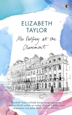 Mrs Palfrey at the Claremont A Virago Modern Classic