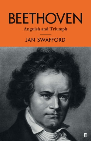 Beethoven Anguish and Triumph