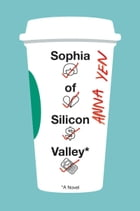 Sophia of Silicon Valley Cover Image