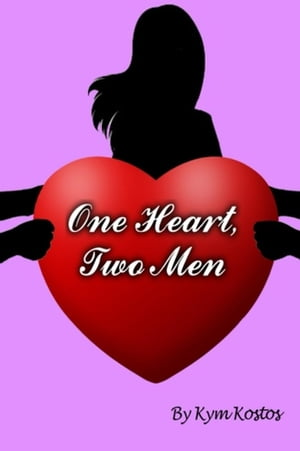 One Heart, Two Men: When a Woman Falls In Love With 2 Men