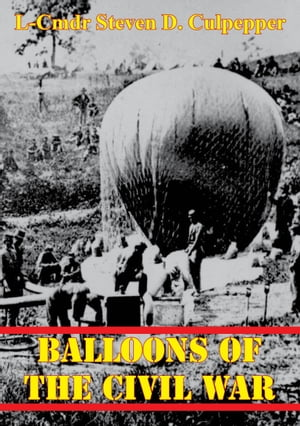 Balloons Of The Civil War